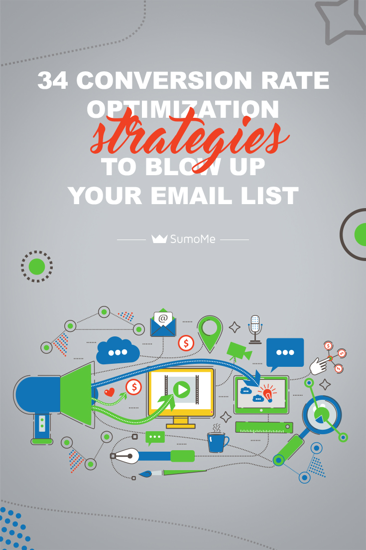 34 Conversion Rate Optimization Tips To Blow Up Your Email